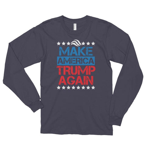 Image of Make America Trump Again *MADE IN THE USA* Unisex Long Sleeve T-shirt - Asphalt / S