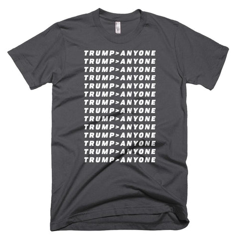 Image of Trump > Anyone *MADE IN THE USA* Unisex T-shirt - Asphalt / XS