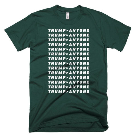 Image of Trump > Anyone *MADE IN THE USA* Unisex T-shirt - Forest / XS