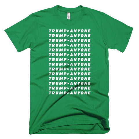 Image of Trump > Anyone *MADE IN THE USA* Unisex T-shirt - Kelly Green / XS