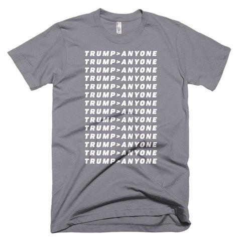 Image of Trump > Anyone *MADE IN THE USA* Unisex T-shirt - Slate / XS