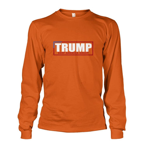 Image of Trump Keep America Great Long Sleeve - Texas Orange / S - Long Sleeves