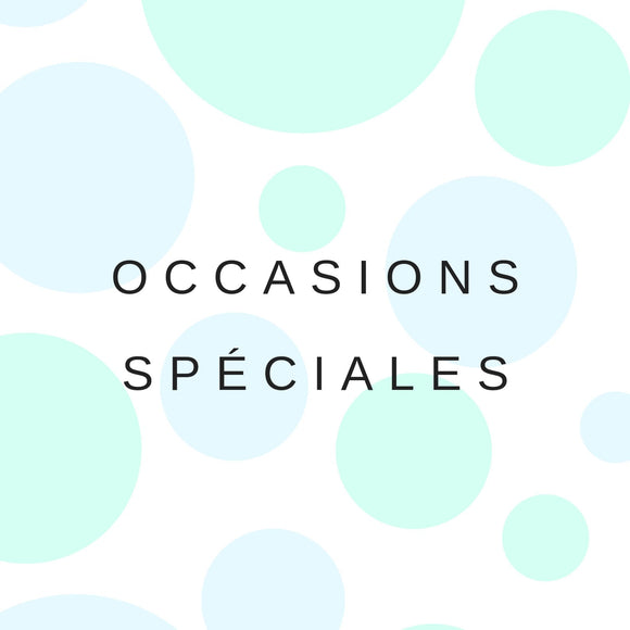 Occasions spéciales
