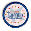 Free To B. True Myself And Others Patch 4130 Uniform Accessories