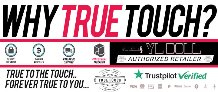 True Touch Dolls.  YL Doll Authorized Sex Doll Retailer.