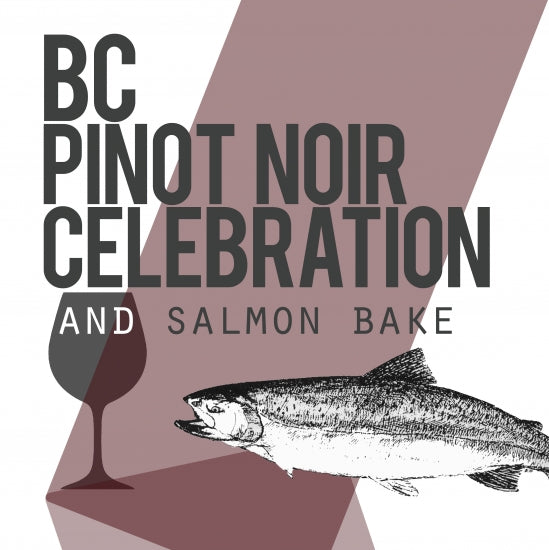 BC Pinot Noir Celebration and Salmon Bake