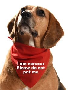 I am nervous please do not pat me dog bandana for yellow dogs