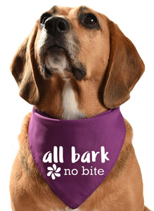 all bark no bite dog bandana for friendly noisy noisey dogs who bark and woof and howl
