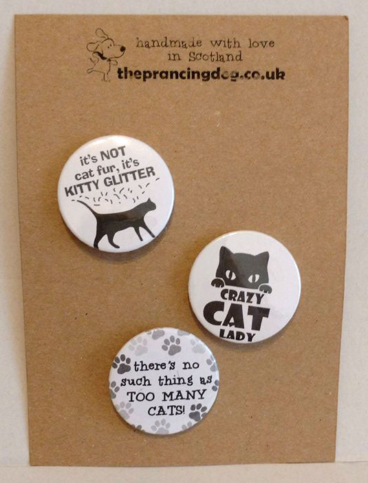 badge pack crazy cat lady, theres no such thing as too many cats, its not cat fur its kitty glitter original designs