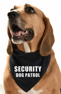 Security dog patrol dog bandana for guard dogs who know they are the boss
