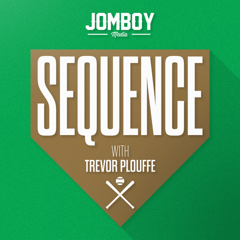 Sequence w/ Trevor Plouffe - Jomboy Media