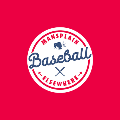 Mansplain Baseball Elsewhere - Jomboy Media