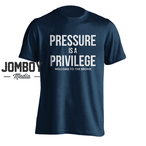 Pressure Is A Privilege | T-Shirt