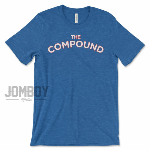 The Compound | T-Shirt - Jomboy Media
