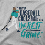 Why Is Baseball Cool? - Griffey | T-Shirt - Jomboy Media