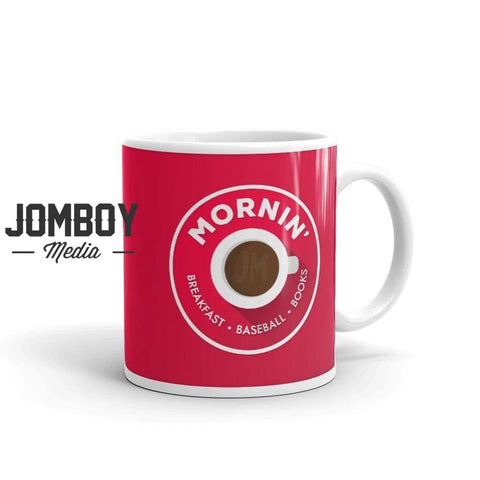 Mornin' | Mug - Jomboy Media