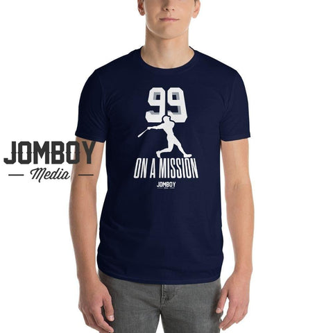99 On A Mission | T-Shirt - Jomboy Media