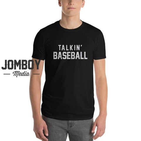 Talkin' Baseball - T-Shirt