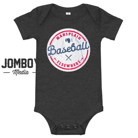 Mansplain Baseball Elsewhere | Baby Onesie - Jomboy Media