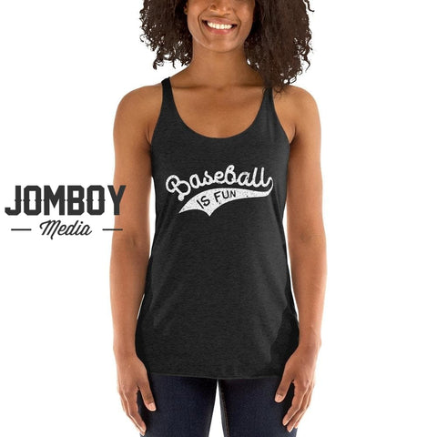 Baseball Is Fun | Women's Tank 2 - Jomboy Media
