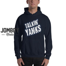 Load image into Gallery viewer, Talkin' Yanks - Hoodie