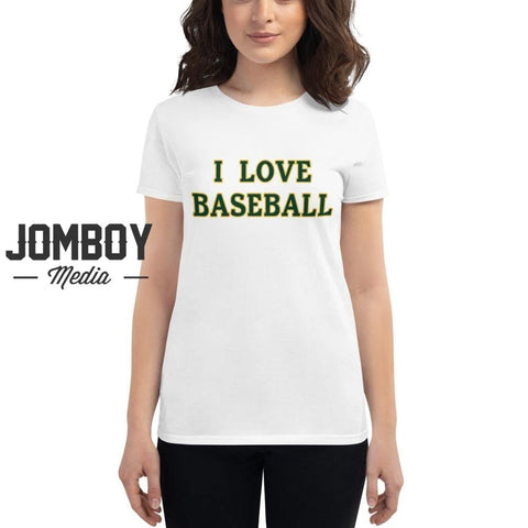 I Love Baseball - Athletics Women's T-Shirt