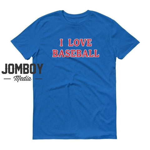 I Love Baseball - Phillies T-Shirt