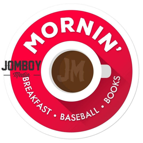 Mornin' | Sticker - Jomboy Media