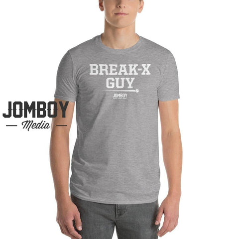 Break-X Guy | T-Shirt 2 - Jomboy Media
