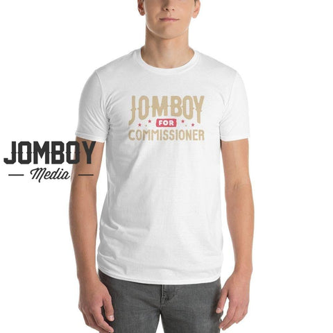 Jomboy For Commissioner | T-Shirt