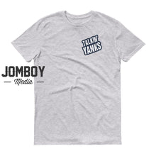 Load image into Gallery viewer, Talkin' Yanks T-Shirt