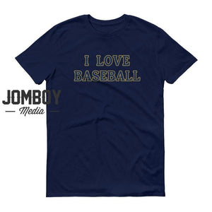 I Love Baseball - Brewers Colors
