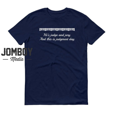 He's Judge And Jury. And This Is Judgement Day. | John Sterling Call | T-Shirt - Jomboy Media