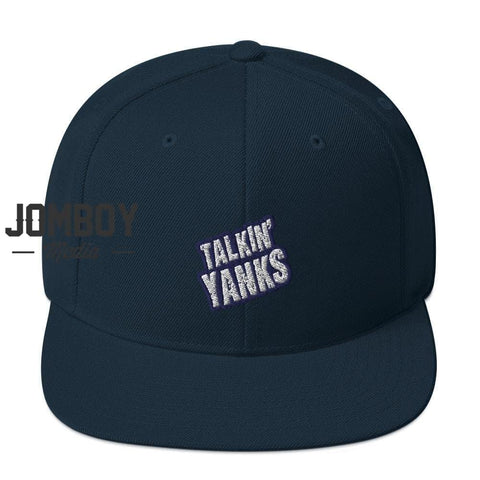 Talkin' Yanks | Snapback Hat
