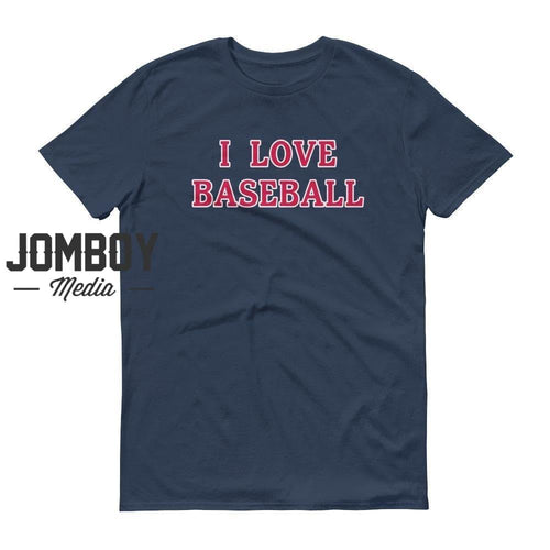 I Love Baseball - Braves Colors