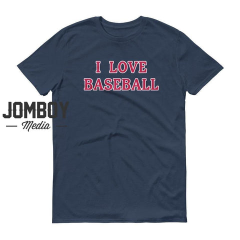I Love Baseball - Braves T-Shirt