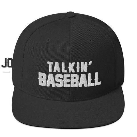Talkin' Baseball - Snapback Hat