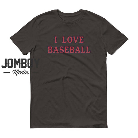 I Love Baseball - Red Sox T-Shirt