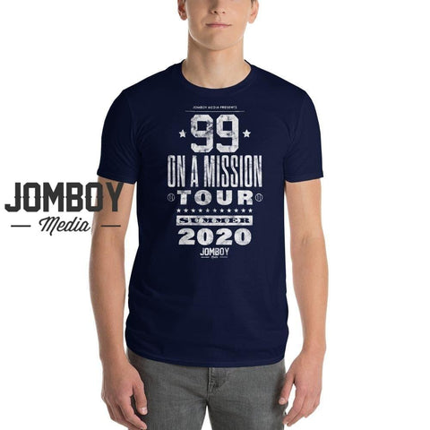 99 On A Mission Summer 2020 | T-Shirt - Jomboy Media