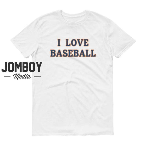 I Love Baseball | Astros | T-Shirt - Jomboy Media
