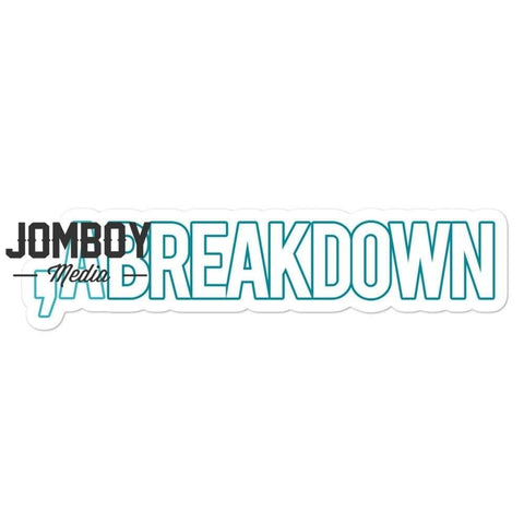 , A Breakdown | Sticker - Jomboy Media