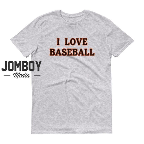 I Love Baseball - Orioles T-Shirt