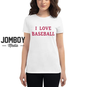 I Love Baseball - Braves Womens