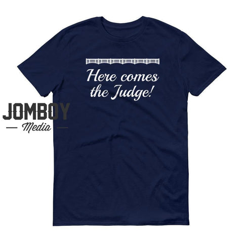 Here Comes The Judge! - John Sterling Call - T-Shirt