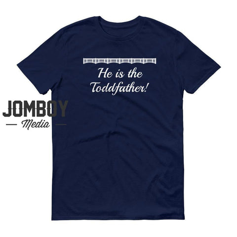He Is The Toddfather! | John Sterling Call | T-Shirt