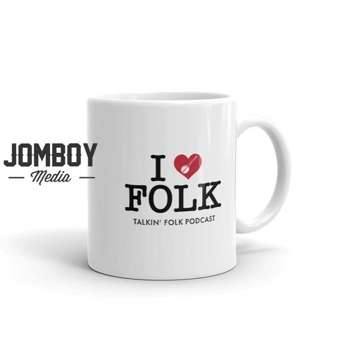 I Love Folk | Mug - Jomboy Media