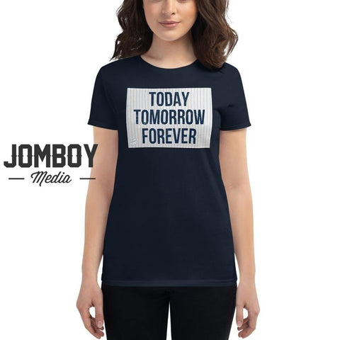 Today Tomorrow Forever | Women's T-Shirt - Jomboy Media