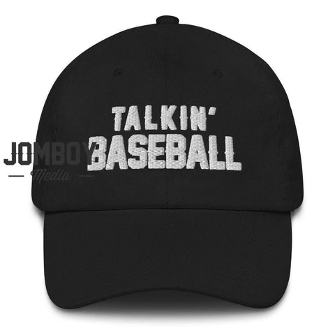 Talkin' Baseball - Dad Hat