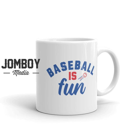 Baseball Is Fun | Mug - Jomboy Media