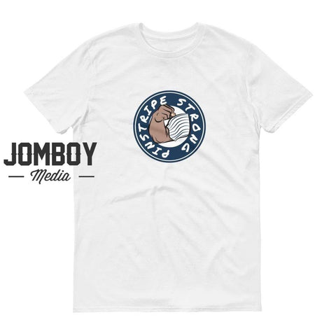 Pinstripe Strong | T-Shirt - Jomboy Media